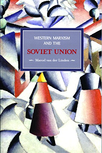 western-marxism-and-the-soviet-union-a-survey-of-critical-theories-and-debates-since-1917-historical