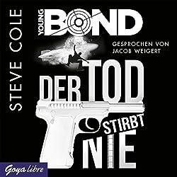Der Tod stirbt nie (Young Bond 1)