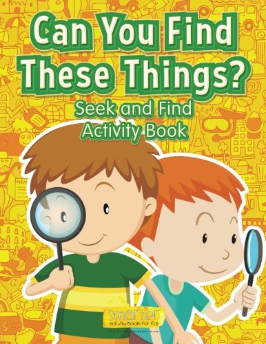 Read Online Can You Find These Things? Seek and Find Activity Book PDF