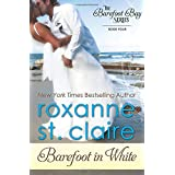 Barefoot in White (The Barefoot Bay Series)