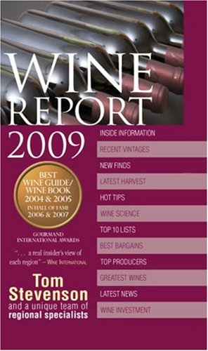 Wine Report 2009 by Tom Stevenson