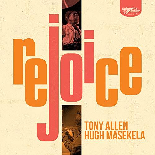 Tony Allen & Hugh Masekela -Rejoice : Tony Allen & Hugh Masekela ...