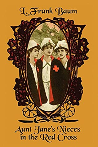 book cover of Aunt Jane\'s Nieces in the Red Cross