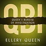 QBI: Queen's Bureau of Investigation | Ellery Queen