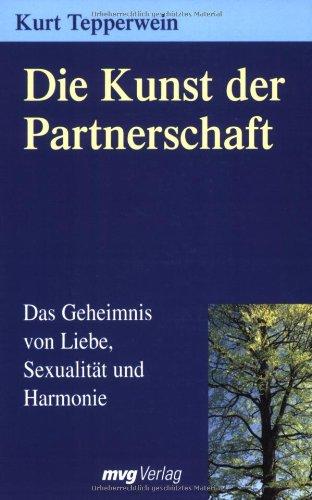 die-kunst-der-partnerschaft-das-geheimnis-von-liebe-sexualitt-und-harmonie