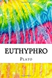 Euthyphro: Includes MLA Style Citations for Scholarly Secondary Sources, Peer-Reviewed Journal Articles and Critical…