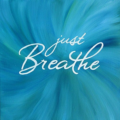 Breathe Square Inspirational Quote Artwork