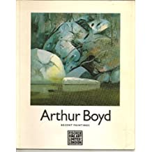 ARTHUR BOYD: RECENT PAINTINGS.