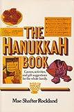 The Hanukkah Book, Mae S. Rockland, 0805207929