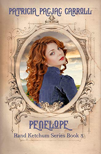 Penelope (Rand Ketcham Series Book 3) by [Carroll, Patricia PacJac]