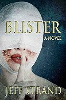 Blister by [Strand, Jeff]