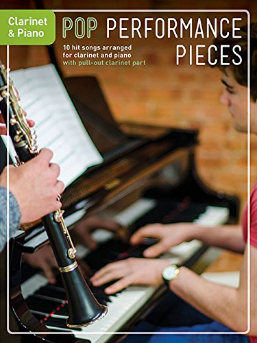 Pop Performance Pieces: 10 Hit Songs for Clarinet and Piano