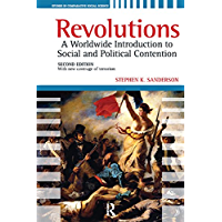 Revolutions: A Worldwide Introduction to Political and Social Change (Studies in Comparative Social Science) (English Edition)