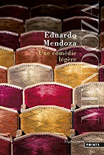 Une comédie légère par Mendoza