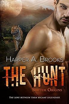 The Hunt (Shifter Origins) by [Brooks, Harper A.]
