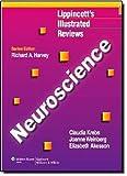 Neuroscience (Lippincott's Illustrated Reviews Series) by Krebs, Claudia, Weinberg, Joanne, Akesson, Elizabeth J. (2011) Paperback