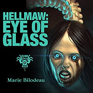 Hellmaw: Eye of Glass Audiobook