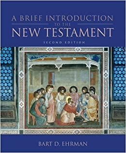 A Brief Introduction to the New Testament by Bart D. Ehrman (2008-09-29)