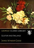img - for Ulster and Ireland book / textbook / text book