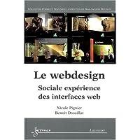 Le webdesign : Sociale expérience des interfaces web