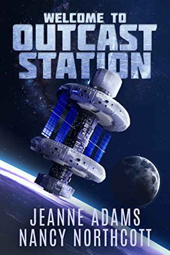 Welcome to Outcast Station by [Adams, Jeanne, Northcott, Nancy]