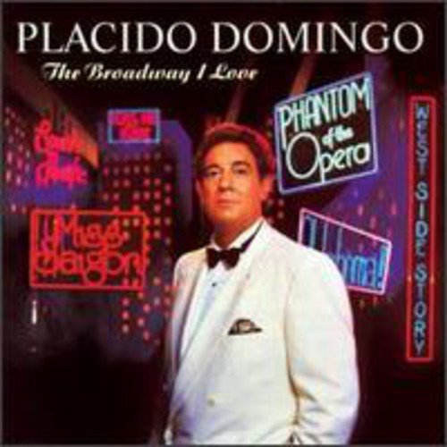 - The Broadway I Love - Placido Domingo