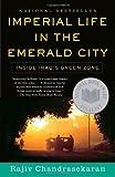 Imperial Life in the Emerald City, Rajiv Chandrasekaran, 0307278832