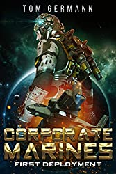 First Deployment (Corporate Marines Book 3)
