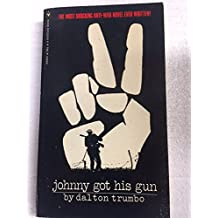 Johnny Got His Gun - the Most Shocking Anti-war Novel Ever Written