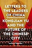 img - for Letters to the Leaders of China: Kongjian Yu and the Future of the Chinese City book / textbook / text book