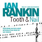 Tooth and Nail: Inspector Rebus, Book 3 | Ian Rankin