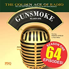 Gunsmoke, Season 1 Radio/TV Program by  PDQ Audioworks Narrated by William Conrad