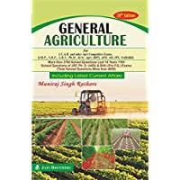 General Agriculture For I.C.A.R. Examinations (J.R.F., Ph.D., S.R.F. & A.R.S.) 28th edition