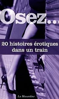 Osez 20 histoires érotiques dans un train par Octavie Delvaux