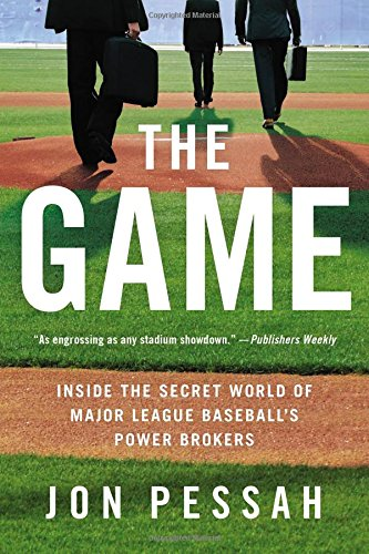 The Game: Inside the Secret World of Major League Baseball