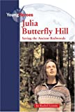 Julia Butterfly Hill (Young Heroes)