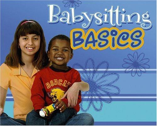Babysitting Basics: Caring for Kids pdf