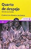 img - for By Carolina Maria De Jesus - Quarto de Despejo Diario de Uma Favelada (1905-06-30) [Paperback] book / textbook / text book