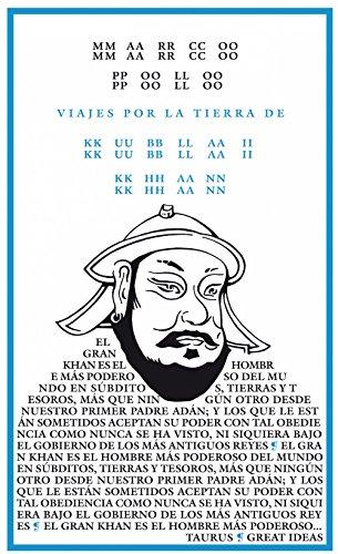 Viajes por la tierra del Kublai Khan (Serie Great Ideas 4) (Spanish Edition