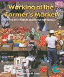 Working at the Farmer's Market, Barbara M. Linde, 0823989208