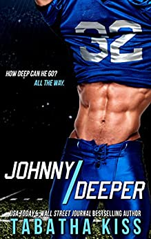 Johnny Deeper (The Bad Baller Books Book 2) by [Kiss, Tabatha]