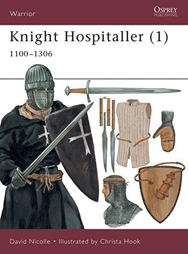 Knight Hospitaller (1): 1100-1306 (Warrior)