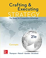 Crafting and Executing Strategy: Concepts, 21th Edition Front Cover