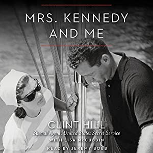 Mrs. Kennedy and Me Audiobook