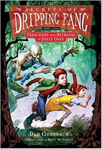 Secrets of Dripping Fang, Book Two: Treachery and Betrayal