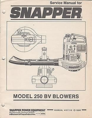 1986 SNAPPER POWER EQUIPMENT 250 BV BLOWERS SERVICE MANUAL P/N 07116 (388)