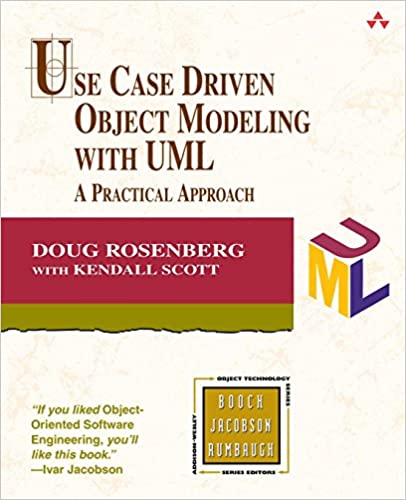 Use case driven object modeling with uml a practical approach use case driven object modeling with uml a practical approach doug rosenberg kendall scott 0785342432893 amazon books fandeluxe Images