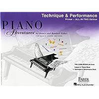 Piano Adventures: Technique And Performance Book - Primer Level