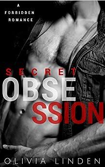 Secret Obsession: A Forbidden Love Novella by [Linden, Olivia]