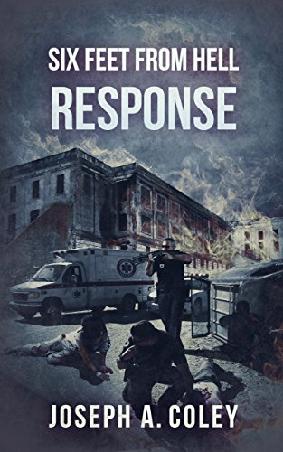 Six Feet From Hell 1: Response by [Coley, Joseph A.]